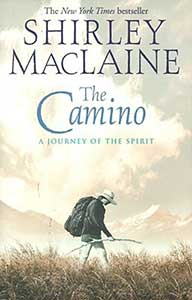 The-Camino-A-Journey-of-the-Spirit-Shirley-McClaine